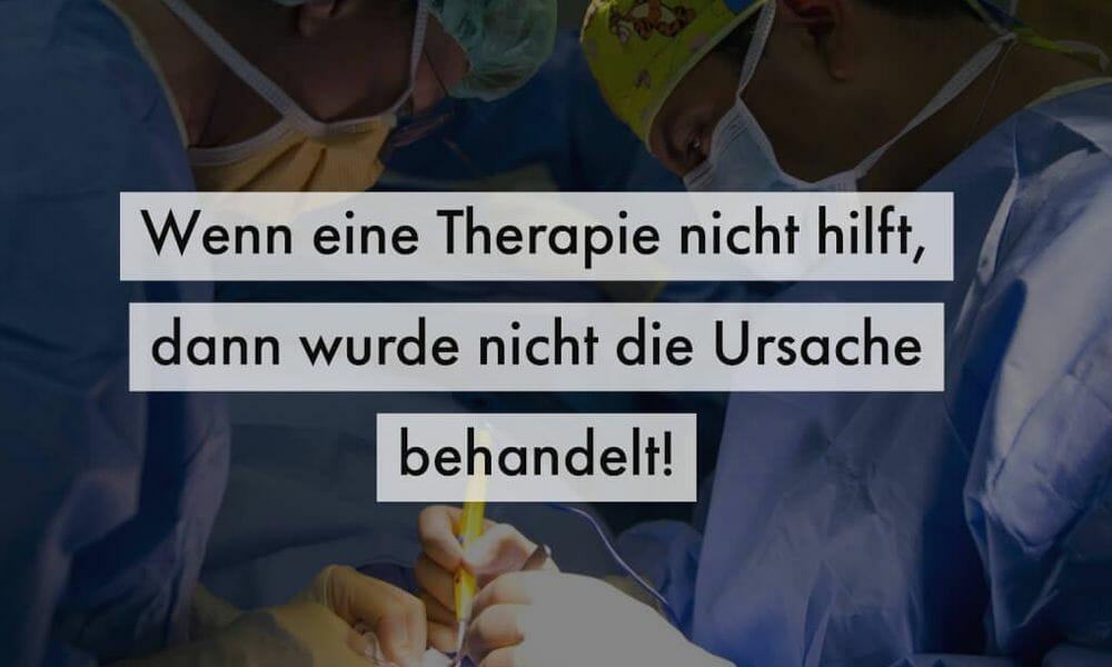 Wenn deine Therapie nicht wirkt, dann wurde nicht die URSACHE behandelt! I #016